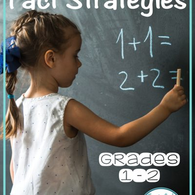 Why Teaching Addition Fact Strategies Is Important