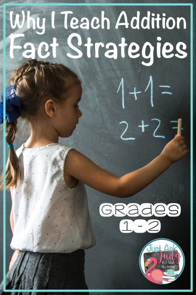 Read this blog post about why and how to teach addition fact strategies to your first and second grade math students. #AdditionFacts #MathIntervention #FirstGradeMath #SecondGradeMath
