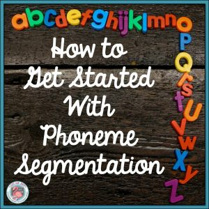Read this post to discover fabulous ways for teaching the foundational skill of phoneme segmentation with young or struggling learners.
