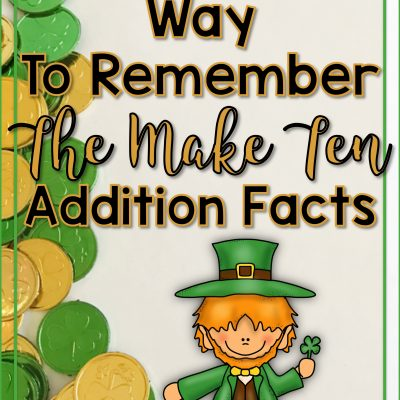 A Fun and Easy Way to Remember the Make Ten Facts