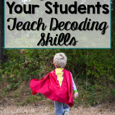 How to Empower Your Students with Decoding Skills