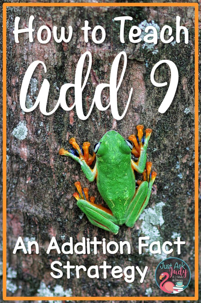 Read this blog post about two helpful ways for teaching the Add 9 addition fact strategy in first and second-grades. Find a freebie to help you get started! #MathFreebie #AdditionFacts