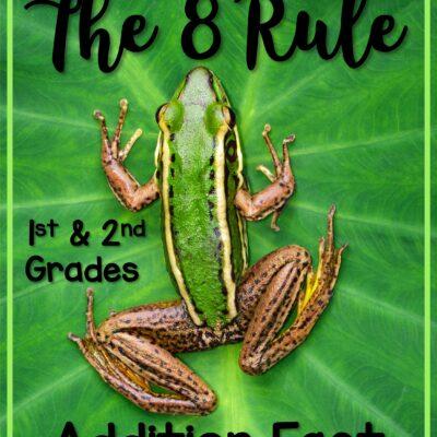 How to Easily Teach the Add 8 Rule