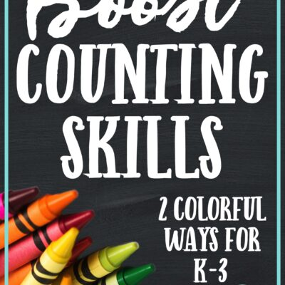 2 Colorful Ways to Boost Counting Skills