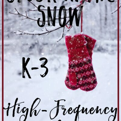 2 Stuck in the Snow High-Frequency Word Activities